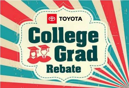 Toyota College Grad Rebate At Toyota Of Greensburg Of Greensburg PA